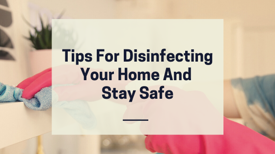 tips for disinfecting home